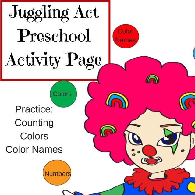 Juggling Act Preschool Activity Page – Number, Color, Color Name Practice – Circus Theme