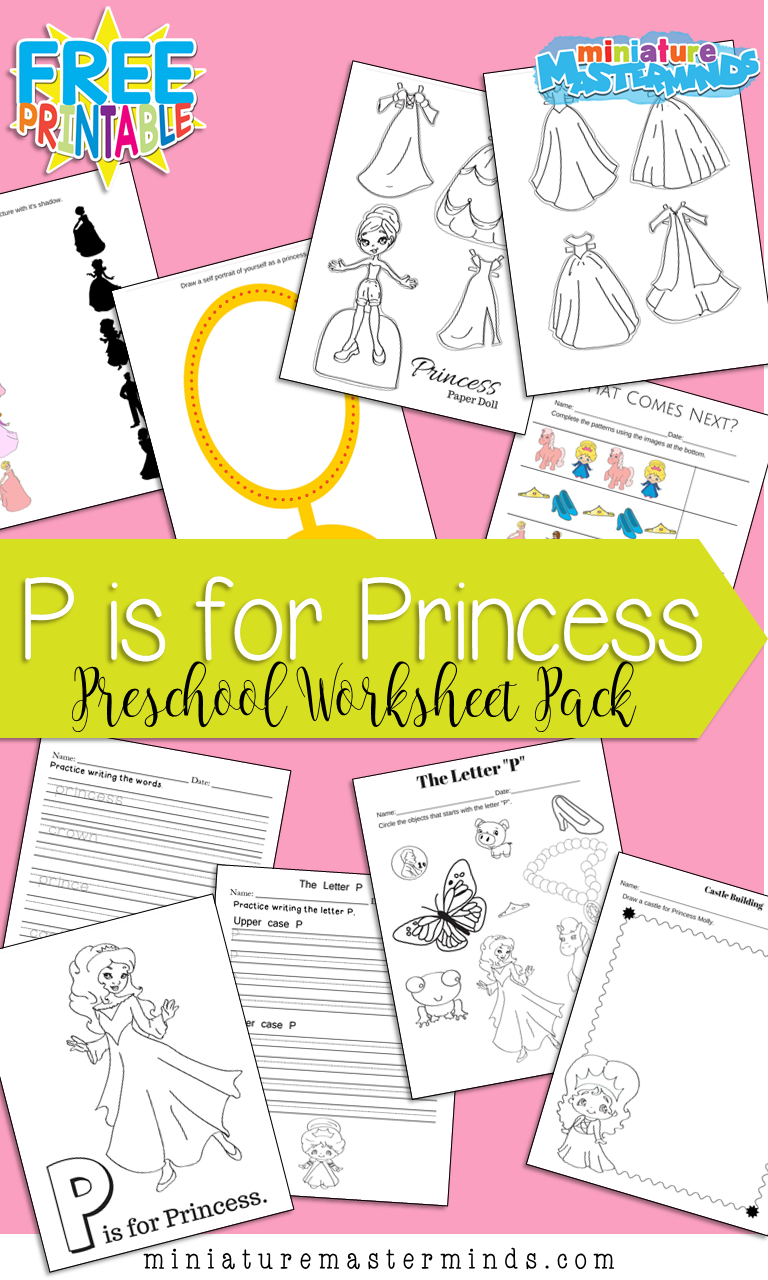 P is for Princess Free 24 Page Printable Preschool Pack