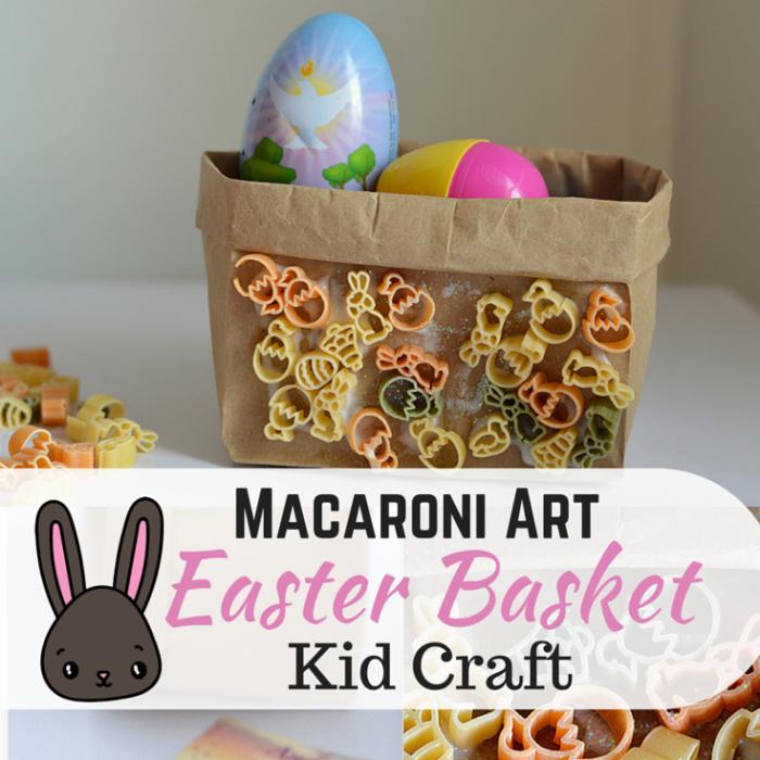 Macaroni Art Easter Basket Kid Craft