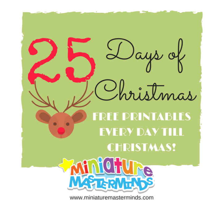 25 days of christmas free printables miniature masterminds
